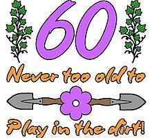 60th Birthday For Gardeners by thepixelgarden