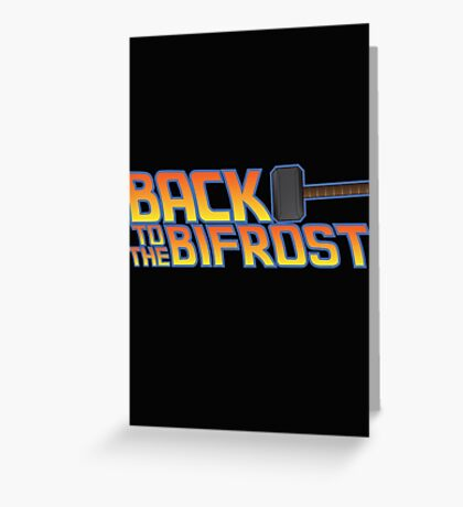 Back to the Bifrost Greeting Card