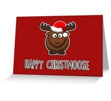 Happy Christmoose Greeting Card