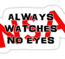 Always Watches. Sticker