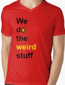 We do the weird stuff (hammer in o) Mens V-Neck T-Shirt