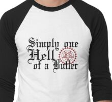 """Simply One Hell Of A Butler"" Men's Baseball ¾ T-Shirt"