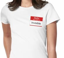 Hello my name is Invisible Womens Fitted T-Shirt