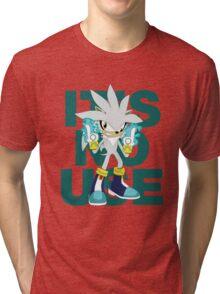 """It's No Use!"" (Less Rude Version) Tri-blend T-Shirt"