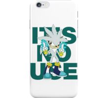 """It's No Use!"" (Ruder Version) iPhone Case/Skin"