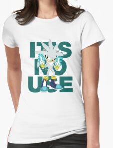 """""""It's No Use!"""" (Ruder Version) Womens Fitted T-Shirt"""