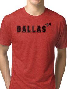 Dallas '94 Tri-blend T-Shirt