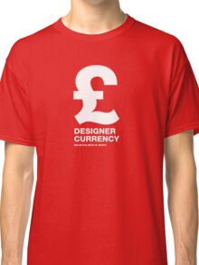 DESIGNER CURRENCY Classic T-Shirt