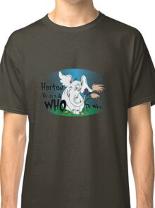 Horton Hears a Who Classic T-Shirt