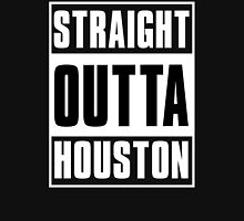 STRAIGHT OUT OF HOUSTON - ONLY FOR BLACK SHIRTS Unisex T-Shirt