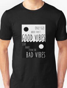 Yin Yang: Good Vibes / Bad Vibes T-Shirt
