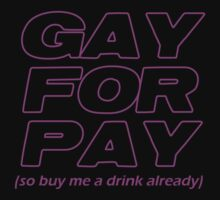 Gay For Pay by Raz Solo