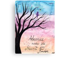 Absence makes the heart grow fonder Canvas Print