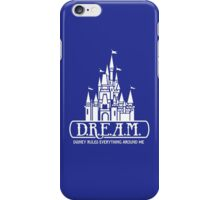 D.R.E.A.M. - Disney Rules Everything Around Me iPhone Case/Skin