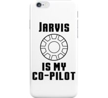 JARVIS is my co-pilot  iPhone Case/Skin