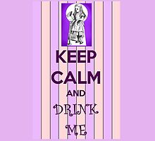 Keep Calm and Drink Me by Amantine