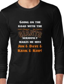 SF Giants Fans AWAY game shirt (for black or gray) Long Sleeve T-Shirt
