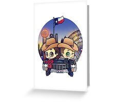 Winchesters in Dallas Greeting Card
