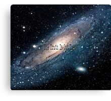 The Truth is Out There (space) Canvas Print