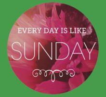 everyday is like sunday (pink) Kids Tee