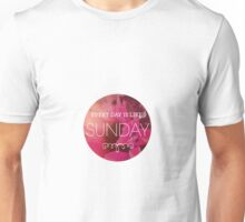 everyday is like sunday (pink) Unisex T-Shirt
