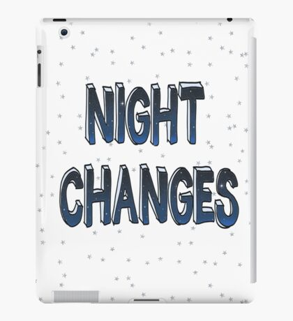 Night Changes - One Direction iPad Case/Skin