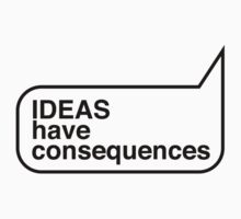 IDEAS have consequences One Piece - Short Sleeve
