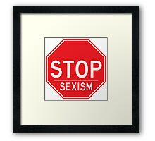 Stop Sexism Feminist T Shirt Framed Print