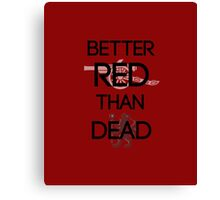 Arsenal - Better Red Than Dead Canvas Print