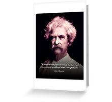Mark Twain on Moral Courage Greeting Card