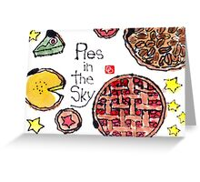 Pies in the Sky Greeting Card