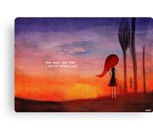 Without you Canvas Print