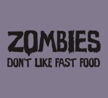 Zombies Don't Like Fast Food (light/sticker) by xTRIGx