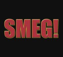 Smeg - Red Dwarf Inspired Quote - T-Shirt Sticker by deanworld