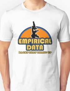 Empirical Data Backs That Thang Up T-Shirt