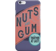 Nuts and Gum - Together at Last! iPhone Case/Skin