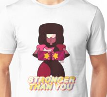 Garnet Stronger Than You Unisex T-Shirt