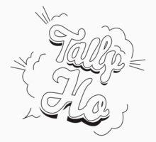 Tally Ho Speech Bubble Tee by GordonGraphics