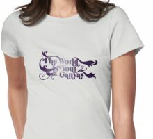The World Is Your Canvas Womens Fitted T-Shirt
