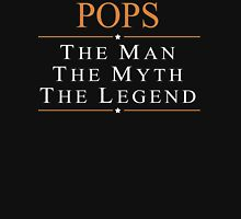 Pops The Man The Myth The Legend - Tshirts T-Shirt