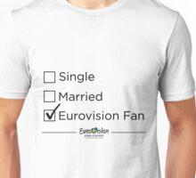 Single? Married? Eurovision Fan? Unisex T-Shirt