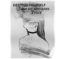 Destroy Yourself Poster