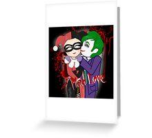 Mad Love Greeting Card