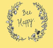 """Bee Happy"" by NHCdesigns"