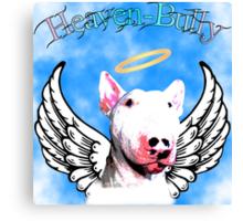 Heaven-Bully Canvas Print