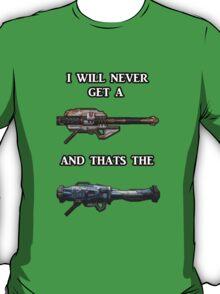 I will never get a Gjallarhorn, and that's the Truth T-Shirt