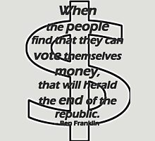 Ben Franklin Quotation on Voting and Money Womens Fitted T-Shirt