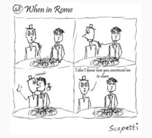 When in Rome by Scapetti