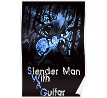 Slender Man with Guitar - SWAG version Poster