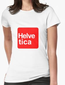 Helvetica Stand Art Womens Fitted T-Shirt